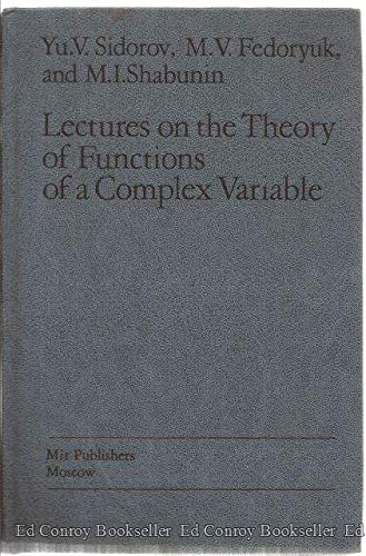 Lectures on the Theory of Functions of: Yu. V. Sidorov,