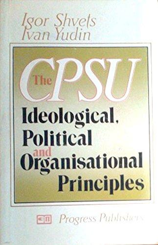 9780828534017: Cpsu: Ideological, Political and Organizational Principles