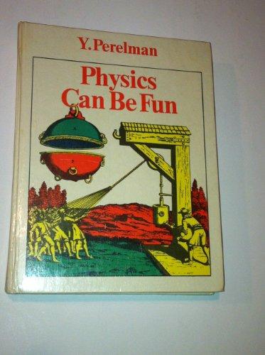 9780828534598: Physics Can Be Fun