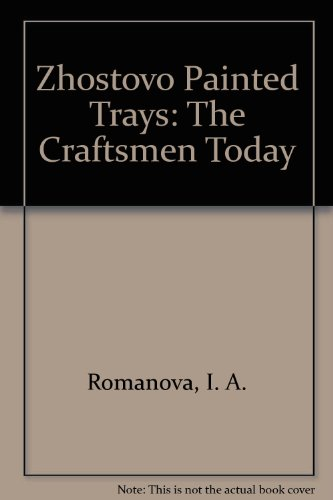 9780828537421: Zhostovo Painted Trays: The Craftsmen Today