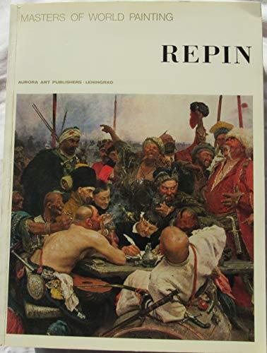 9780828537469: Ilya Repin (Masters of World Painting)