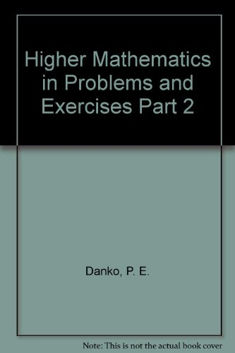 9780828539586: Higher Mathematics in Problems and Exercises. Part 1.