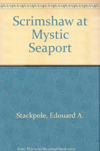 9780828600484: Scrimshaw at Mystic Seaport