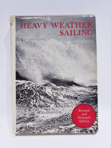 9780828600675: Heavy Weather Sailing
