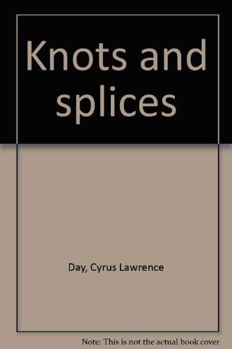 9780828600712: Knots and splices