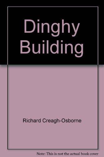 Dinghy Building: Creagh-Osborne, Richard