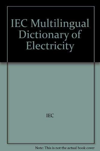 Iec Multilingual Dictionary of Electricity IEC