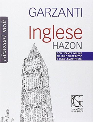 Garzanti Italian to English and English to Italian Dictionary (Dizionario Garzanti Medi0 Italian ...