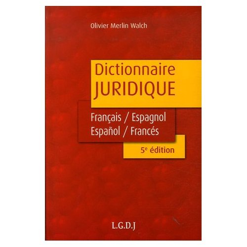 9780828804073: Diccionario Juridico Frances - Espanol y Espanol - Frances : DIctionnaire juridique francais - espagnol et espagnol - francais (Spanish Edition)
