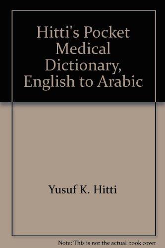 9780828805575: Hitti's Pocket Medical Dictionary, English to Arabic