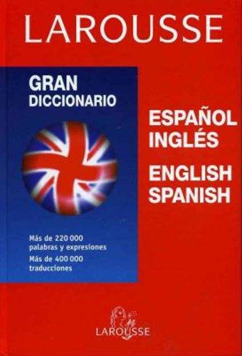 9780828807340: Gran Dicionario Larousse Espanol Ingles Espanol (Eng & Span)