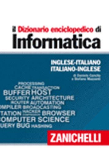 9780828809030: Italian to English and English to Italian Dictionary of Data Processing : il Dizionario enciclopedico di Informatica Dizionario Informatica ... Edition) (Italian and English Edition)