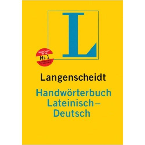 9780828810296: Langenscheidt Latin - German Dictionary : Langenscheidt Handwoerterbuch Lateinisch Deutsch (Latin Edition)