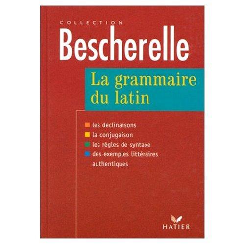 Bescherelle Grammaire Latine: Bescherelle