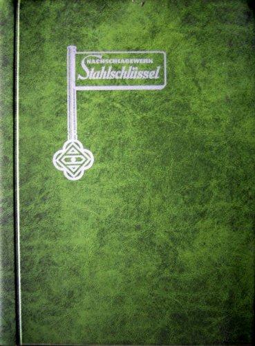 9780828819251: Nachschlagewerk Stahlschluessel: Key to Steel (Ger., Eng. & Fr.)