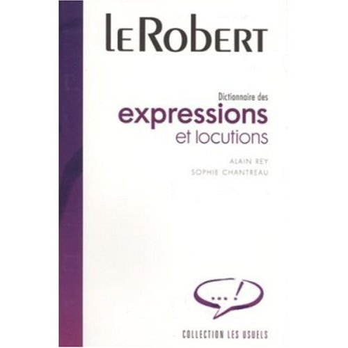 9780828819428: Dictionnaire Robert des Expressions et Locutions (French Edition)