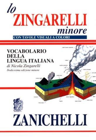 9780828819909: Il nuovo Zingarelli minore - Vocabolario della lingua italiana