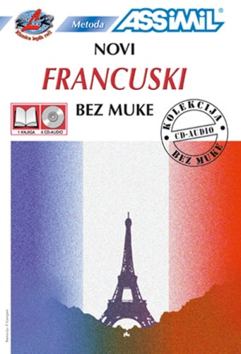 9780828821230: Francuski Bez Muke: French for Serbian and Croatian Speaking People - Book and 4 audio compact discs