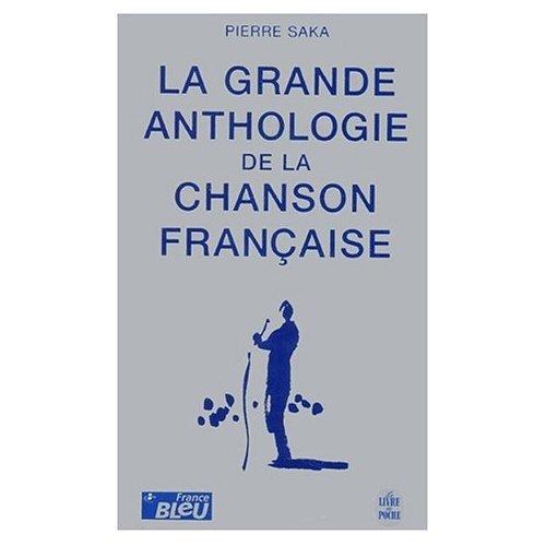 9780828821735: La Grande Anthologie de la Chanson Francaise (800 Chansons)