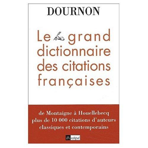 9780828822848: Le Grand Dictionaire des Citations Francaises (French Edition)