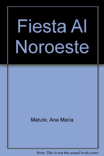 9780828825221: Fiesta Al Noroeste