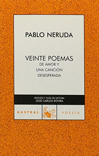 9780828825290: Veinte Poemas de Amor y una Cancion Desesperada (Spanish Edition)
