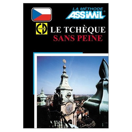 9780828832724: Assimil Language Courses / Le Tcheque sans Peine (Learning Czech for French Speakers) / Book Plus 4 Audio Compact Discs