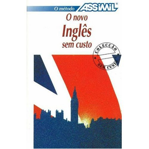 9780828833073: Assimil Language Course / O Novo Ingles sem Custo (English for Portuguese Speakers)