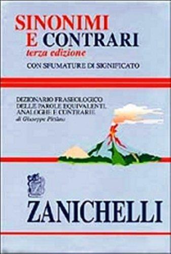 9780828833370: Sinonimi e contrari. Dizionario fraseologico delle parole equivalenti, analoghe e contrarie (Italian Edition)