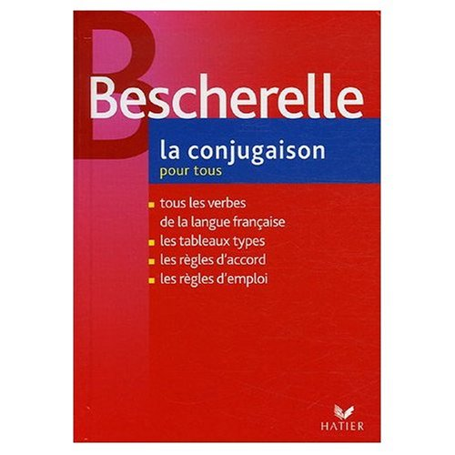 9780828833530: Bescherelle : La Conjugaison pour Tous (French Edition)