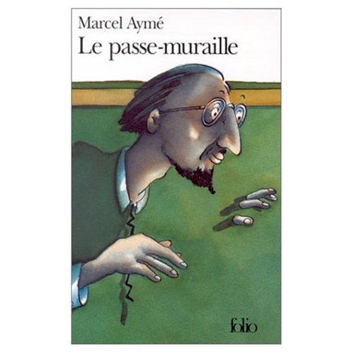 9780828836203: Le Passe-Muraille (French Edition)