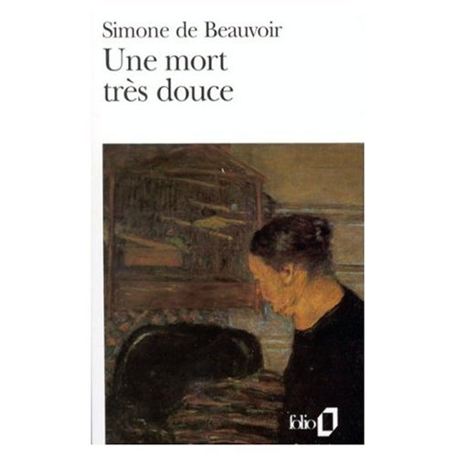Une Mort Tres Douce (French Edition) (082883654X) by Beauvoir, Simone de