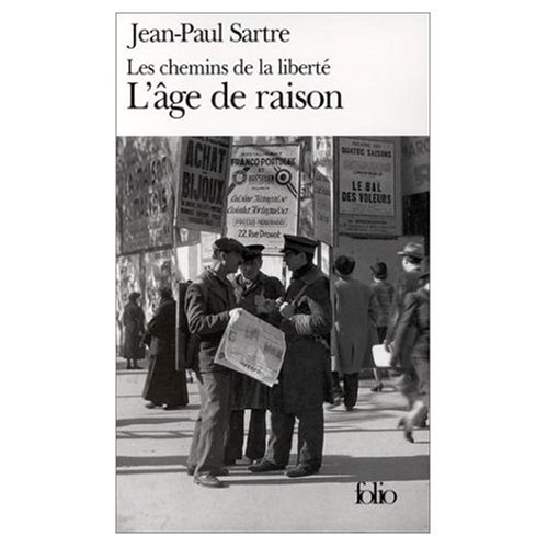 L'Age de Raison: JeanPaul Sartre; Sartre, JeanPaul