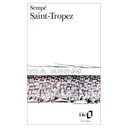 Saint-Tropez (French Edition) (0828837902) by Sempe, Goscinny