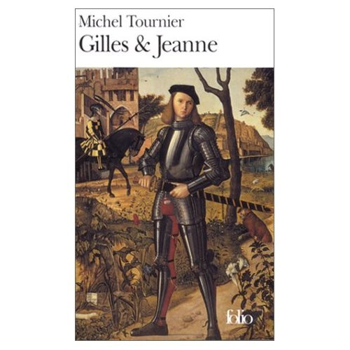 Gilles et Jeanne (French Edition) (9780828837965) by Michel Tournier