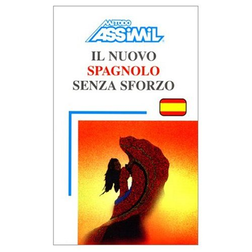 Assimil Language Courses : Spagnolo - Spanish for Italian Speakers - Book and 4 audio compact discs...