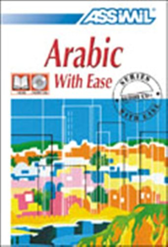 9780828841498: Assimil Language Courses / Arabic with Ease / Book Plus 3 Audio Compact Discs (Arabic Edition)