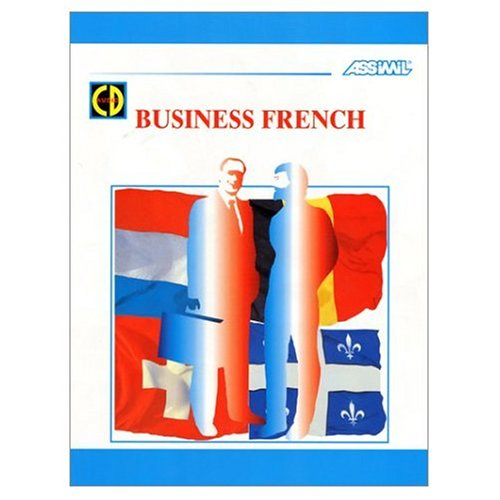 9780828841559: Assimil Language Courses / Business French / Book PLus 4 Audio Compact Discs