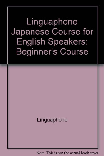 9780828842143: Linguaphone Japanese Course for English Speakers: Beginner's Course