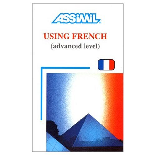 9780828843515: Assimil Language Courses / Using French: Intermediate French for English Speakers (cd's sold separately) (English and French Edition)