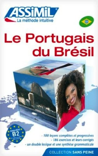 9780828843843: Assimil Language Courses : Bresilien Sans Peine: Portuguese for French Speakers (Book only, CD's sold separately) (Portuguese Edition)