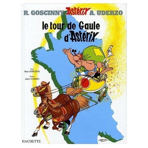 Le Tour de Gaule d'Asterix (French Language Edition of Asterix and the Banquet): Rene de ...