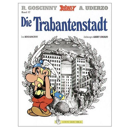 9780828849104: Asterix: Die Trabantenstadt (German edition of The Mansions of the Gods)