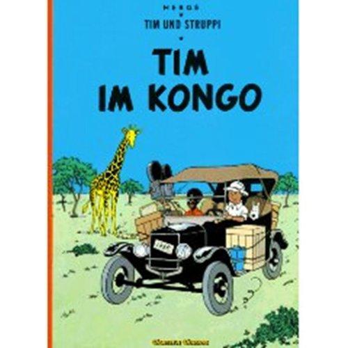 Tintin Im Kongo : German edition of: Herge