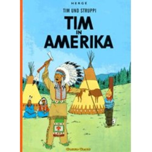 The Adventures of Tintin: Tim in Amerika (German Edition of Tintin in America): Herge
