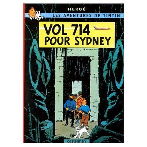 9780828850155: Les Aventures de Tintin: Vol 714 pour Sydney (French Edition of Flight 714)