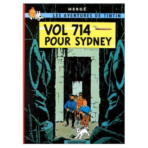 9780828850155: Les Aventures de Tintin: Vol 714 pour Sydney (French Edition of Flight 714)