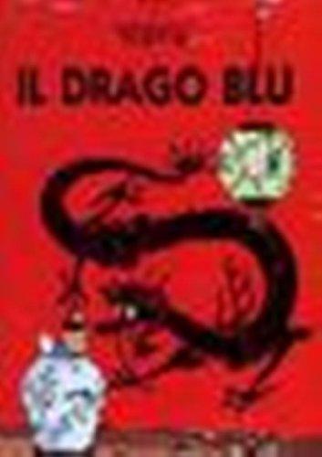 9780828850285: Le Avventure di Tintin: Il Drago Blu (Italian edition of The Blue Lotus)