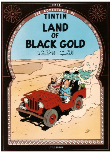9780828850483: The Adventures of Tintin: Land of Black Gold