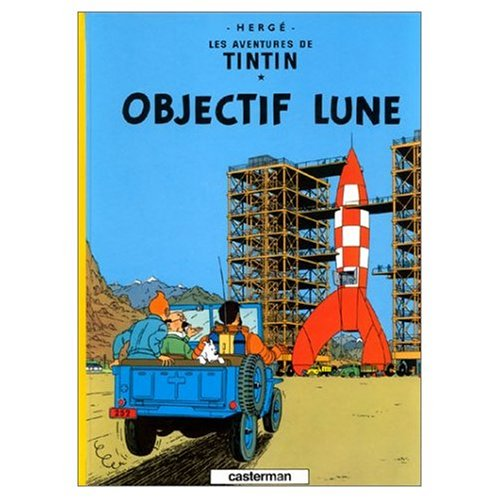 9780828850513: Les Aventures de Tintin: Objectif Lune (French Edition of Destination Moon)